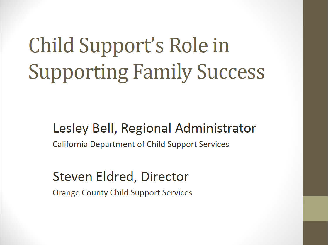 The Role of Child Support Services - County Welfare Directors