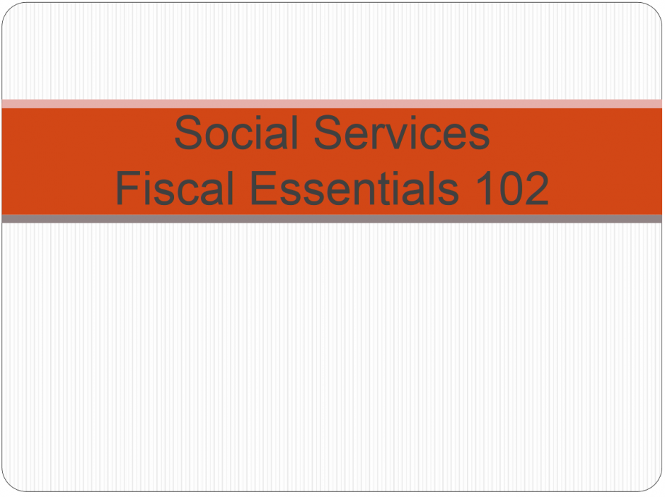 Fiscal Essentials 102
